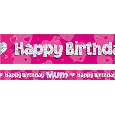 Happy Birthday Mum Pink Foil Banner - 2.7m