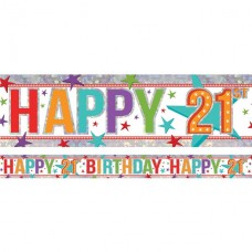 Holographic Happy 21st Birthday Multi Coloured Foil Banner - 2.7m