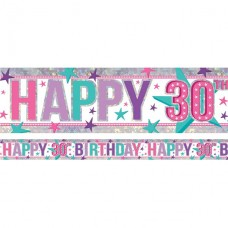 Holographic Happy 30th Birthday Pink Foil Banner - 2.7m