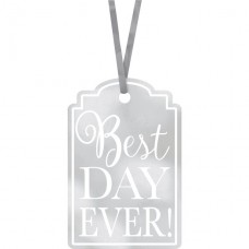 25 Silver Best Day Ever Tags